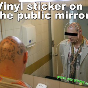 Vinyl on the public mirrors
