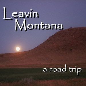 Leavin' Montana + USA Road Trip with Lessons Learned (Peaceful yet Sad)