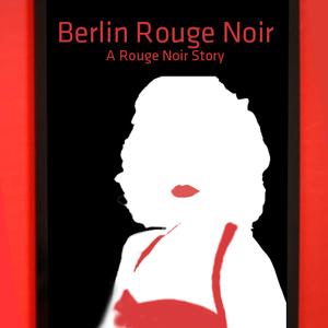 Berlin Rouge Noir