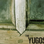 """yugos...""""we was here!"""""""