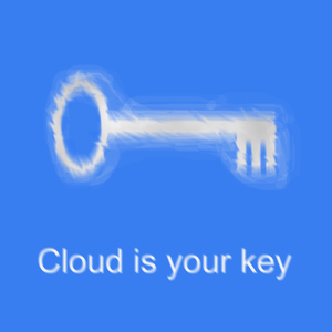 Cloud is your kay