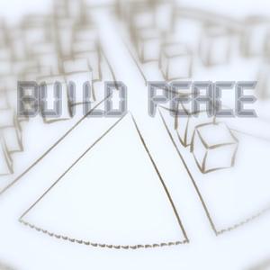 build peace...