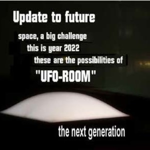 """UFO""room-next generation"