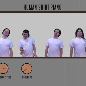 Human Shirt Piano