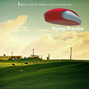 Flying theatre...