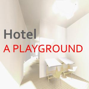 A Playground Hotel