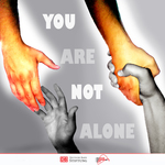 YOU ARE NOT ALONE, HOPE