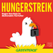 Hungerstreik / Hunger Strike II