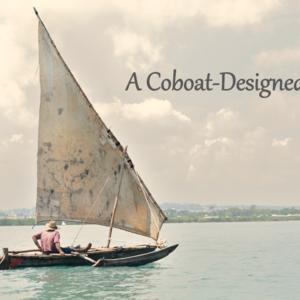 A Coboat-Designed-Life