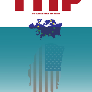Beware of TTIP its closer than you think