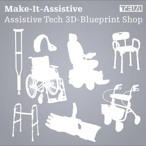 Make It Assistive – Assistive Tech 3D-Blueprint Shop