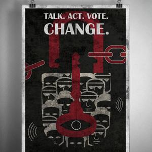 Talk. Act. Vote. Change.