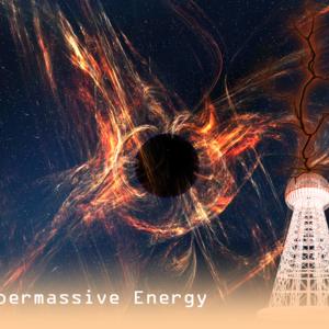Supermassive Energy
