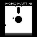 MonoMartini